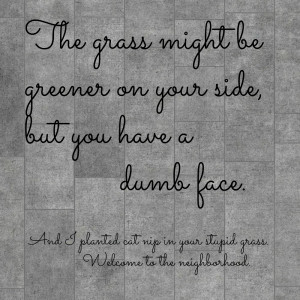 Their Grass Is Greener