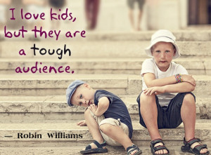 File Name : robin-williams-quote-on-kids.jpg Resolution : 550 x 406 ...