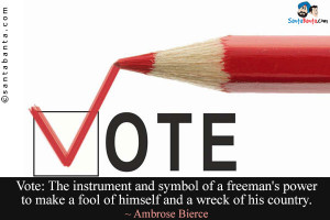 Vote Quotes and Sayings