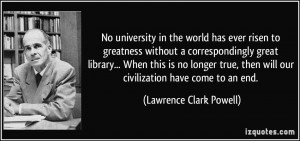More Lawrence Clark Powell Quotes