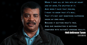 Astronomy Among the great quotes Neil deGrasse Tyson spoke in this ...