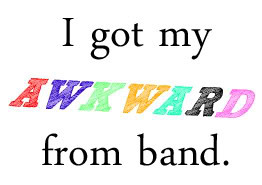 awkward band school geek quote photo band.jpg