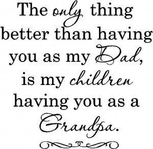 Grandfather Sayings Grandfather quotes