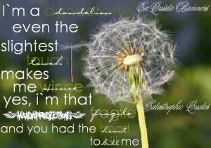 Dandelion Quotes Dandelion quote by mitsuki-