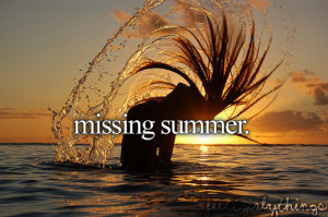 missing summer quotes tumblr life simple long quote quotes missing ...