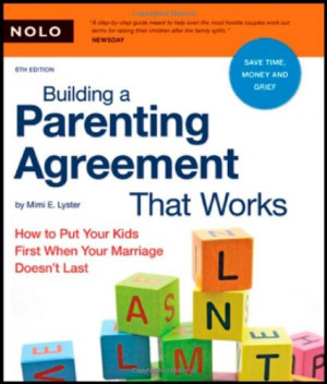 Building a Parenting Agreement That Works: How to Put Your Kids First ...