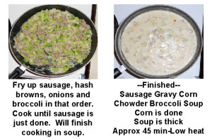 Sausage Gravy Corn Chowder Broccoli Soup Recipe