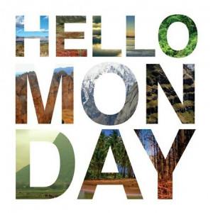 Monday, Monday, Monday