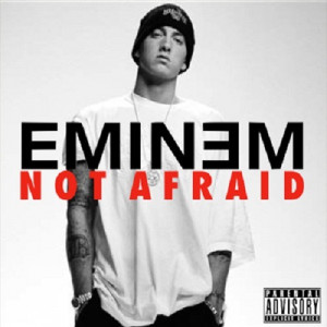 Eminem - Not Afraid Lyrics