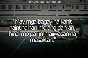 Break up Quotes : Masakit Quotes