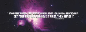 If Your Arent Happy Being Single Quote Facebook Cover
