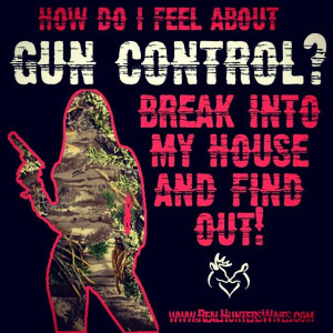 ... , hunter, realtree, mossy oak, Real Hunters Wives, quote, gun rights