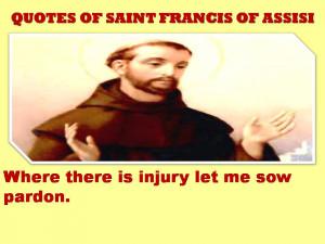 Francis of Assisi Quotes http://htpdubai.blogspot.com/2013/02/quotes ...