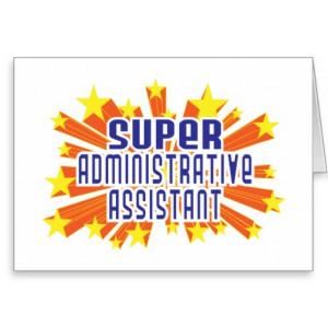 Super Administrative Assistant Card