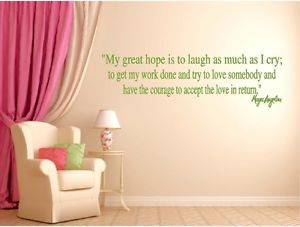 Maya-Angelou-Great-Hope-Laugh-Accept-Love-Inspirational-Wall-Quote ...
