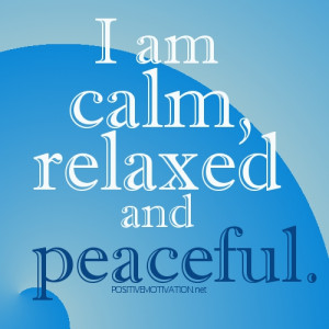AM CALM, RELAXED AND PEACEFUL- daily affirmations for self esteem ...