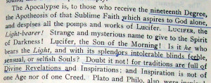 Albert Pike: All Dogma No Morals? Lucifer, According to Pike is god.