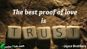 The Best Proof Of Love by joyce-brothers Picture Quotes