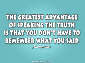 Telling Truth, Quotes, Motivational Quotes, Inspirational Quotes ...