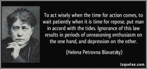 More Helena Petrovna Blavatsky Quotes