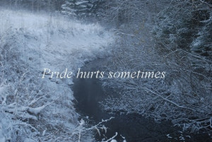 love, pride, quote, saying, text, winter