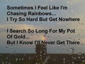 wisdom quotes life quotes chasing rainbows rainbows rainbow quotes ...
