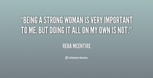 quote-Reba-McEntire-being-a-strong-woman-is-very-important-142843_2 ...