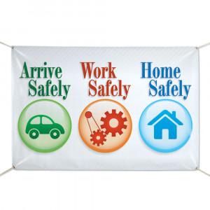 ... Work Safely Home Safely 6' x 4' Indoor/Outdoor Vinyl Safety Banner