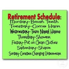 Retirement Schedule. I could seriously do this. Maybe.