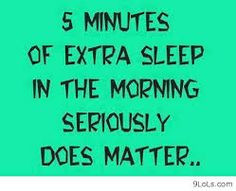 funny sleep quotes Extra Sleep, Word Of Wisdom, Minut, Life, Morn ...