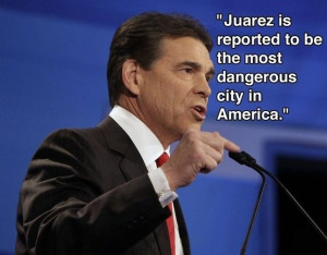 ... of Chihuahua in MEXICO, stupid! Rick Perry, dumbest governor EVER