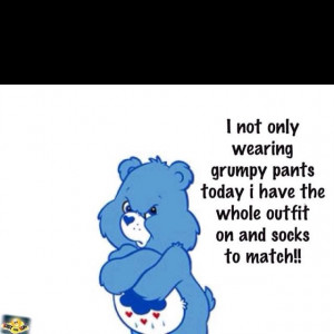 Grumpy BearKids Wear, Laugh, Quotes, Grumpy Bears, Grumpy Pants, Funny ...
