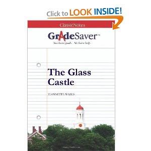 amazon.comGradeSaver (TM) ClassicNotes: The Glass Castle