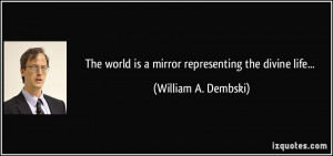 More William A. Dembski Quotes