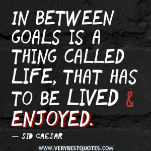Inspirational quotes about goal life quotes