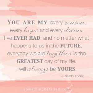 You Are My Every Reason And Every Hope And Every Dream Quote In Simple ...