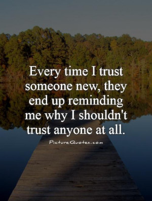 Quotes Trust One Broken Issues