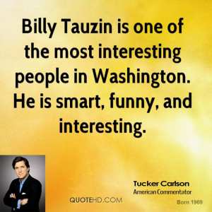 Billy Tauzin is one of the most interesting people in Washington. He ...