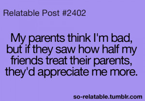 true true story parents teen quotes relatable so relatable