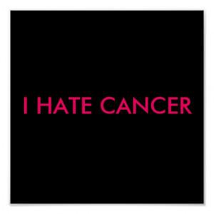 HATE CANCER PRINT