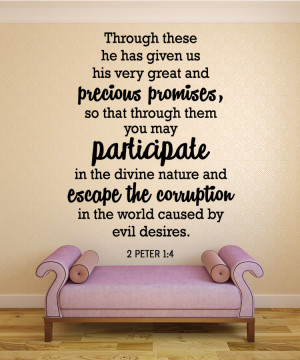Peter 1:4 Through these...Christian Wall Decal Quotes
