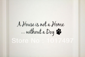 ... Dog Wall Decal Sticker Matte Black,cute dog love quote sayings ,dog004