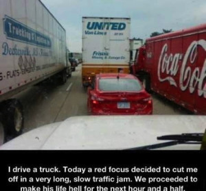 ... : Funny Pictures // Tags: Dont mess with truck drivers // June, 2013