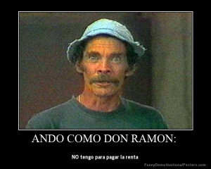 Don Ramón- el chavo del 8