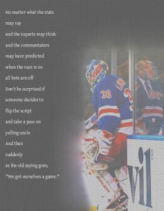 ... Hockey Games, Rangers Quotes, Pre Games Quotes, Goalie Quotes, Hockey