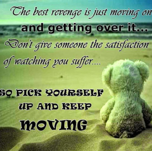 Related Pictures moving on quotes quotes about moving forward shinzoo ...