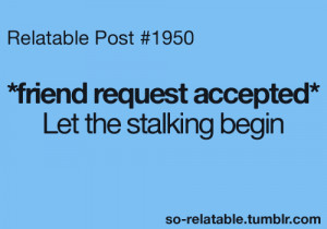 Funny Facebook Stalker Quotes