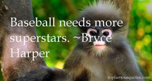 Favorite Bryce Harper Quotes