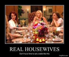 Real Housewives* ~Please Follow Us for More Funny Pictures & Quotes ...
