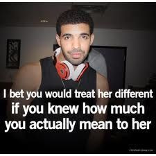 The difference between you and me. (Drake quotes).